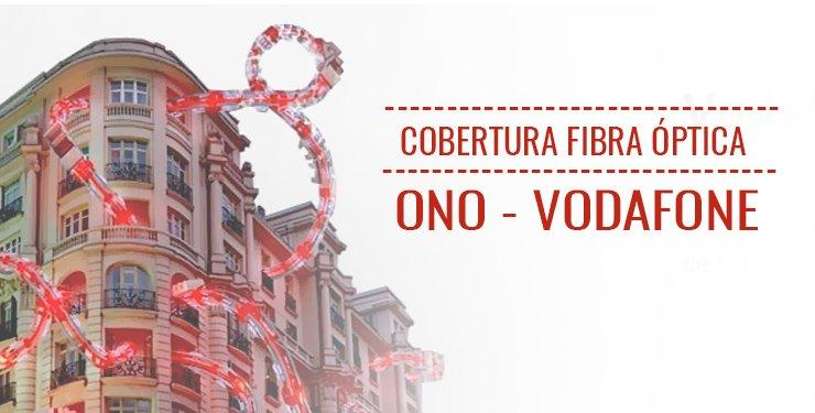 ¿Cómo saber si tengo fibra óptica Ono Vodafone en mi casa o empresa?