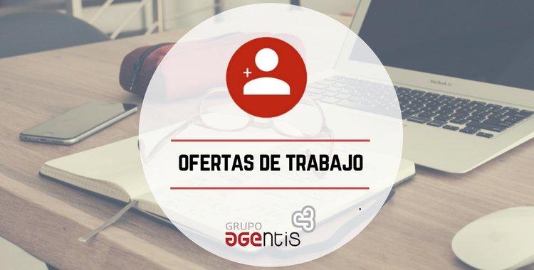 ¡En Grupo Agentis tenemos 3 ofertas de trabajo activas!